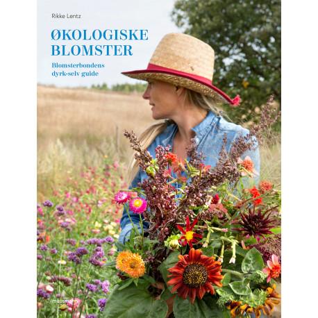 Økologiske blomster: Blomsterbondens dyrk-selv guide