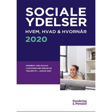 Håndbogen Sociale Ydelser 2020 - Hvem, hvad & hvornår: Håndbog i den sociale lovgivning med regler og ydelser 1. januar 2020