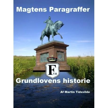 Magtens paragraffer: Grundlovens historie