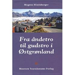 Fra åndetro til gudstro i Østgrønland