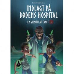 Indlagt på Dødens Hospital