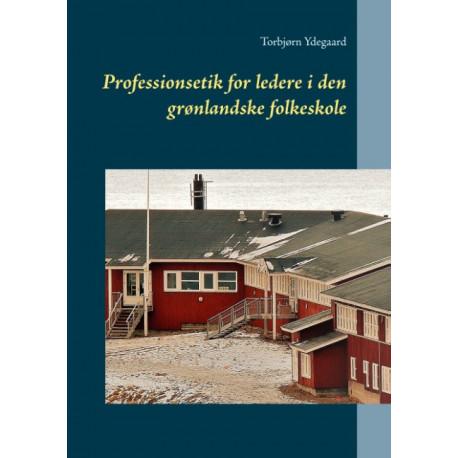 Professionsetik for ledere i den grønlandske folkeskole