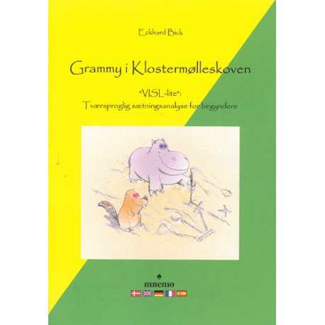 Grammy i Klostermølleskoven: VISL-lite - tværsproglig sætningsanalyse for begyndere