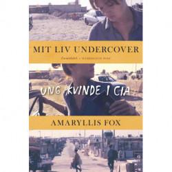 Mit liv undercover: Ung kvinde i CIA