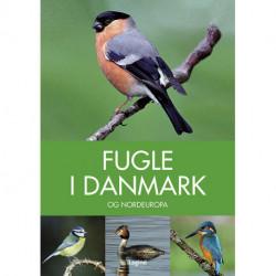 Fugle i Danmark: og Nordeuropa