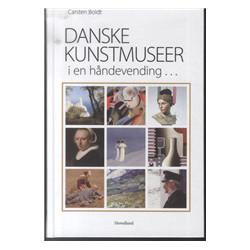 Danske kunstmuseer i en håndevending