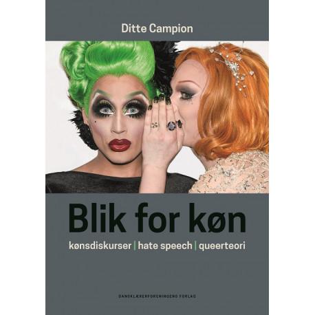 Blik for køn: Kønsdiskurser, hate speech, queerteori