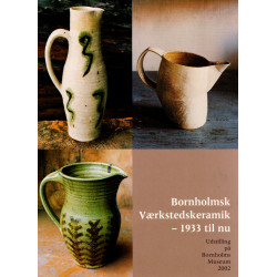 Bornholmsk Værkstedskeramik - 1933 til nu