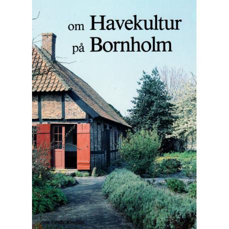 Om havekultur på Bornholm