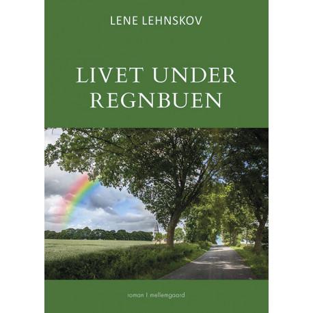 Livet under regnbuen