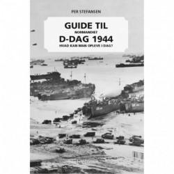 Guide til D-dag 1944: Normandiet, hvad kan man opleve i dag?