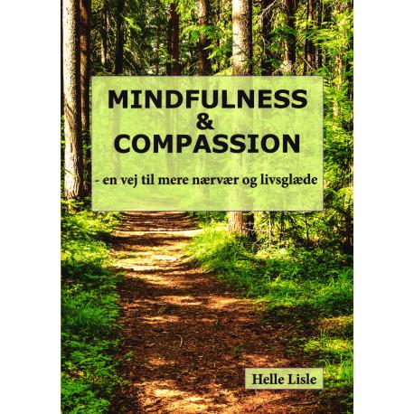 Mindfulness & Compassion: en vej til mere nærvær og livsglæde