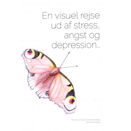 En visuel rejse ud af stress, angst og depression...