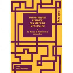 Menneskeløget Kzradock, den vårfriske Methusalem: Af Dr. Renard de Montpensiers optegnelser