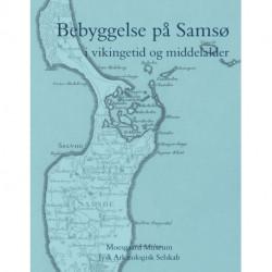 Bebyggelse på Samsø: i vikingetid og middelalder