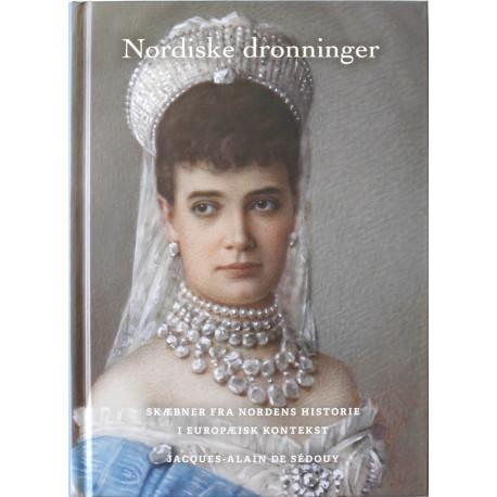 Nordiske dronninger: Skæbner fra Nordens historie i europæisk kontekst