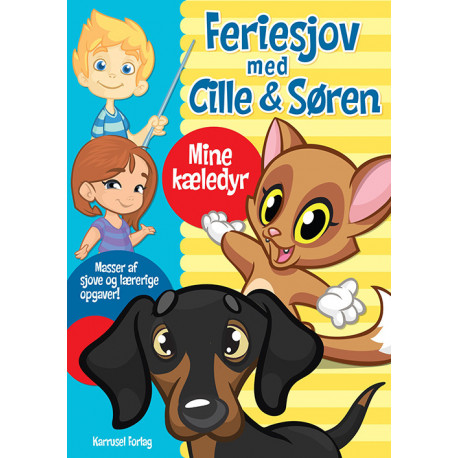 Feriesjov med Cille og Søren - Kæledyr: Masser af sjove og lærerige opgaver!