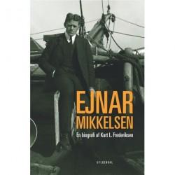 Ejnar Mikkelsen: en biografi