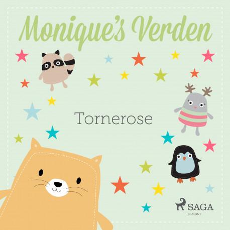 Monique's Verden - Tornerose