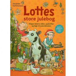 Lottes store julebog: Klippe-klistre-idéer, opskrifter og lege til julemåneden