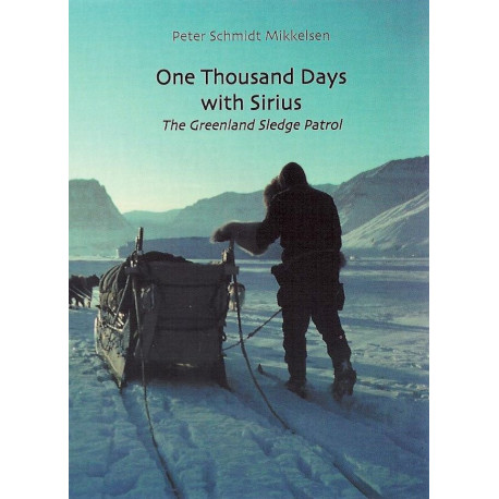 One Thousand Days with Sirius: The Greenland Sledge Patrol