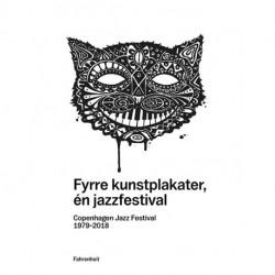 Fyrre kunstplakater, én jazzfestival: Copenhagen Jazz Festival 1979-2018