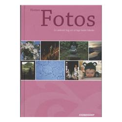 Flottere fotos: En uteknisk bog om at tage bedre billeder