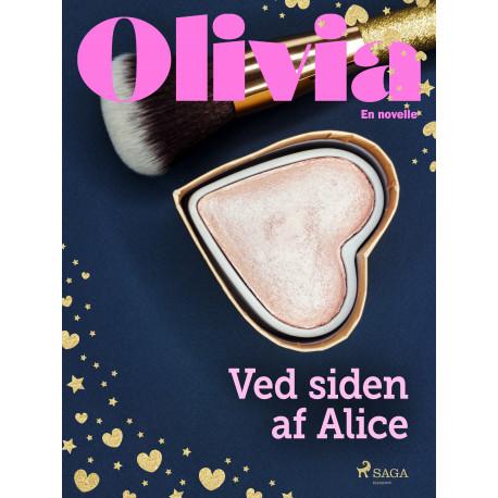 Olivia - Ved siden af Alice