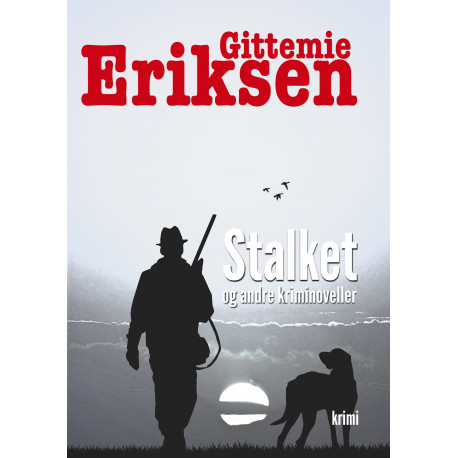 Stalket: og andre kriminoveller