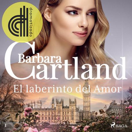 El laberinto del Amor (La Colección Eterna de Barbara Cartland 1)