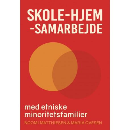 Skole-hjem-samarbejde med etniske minoritetsfamilier