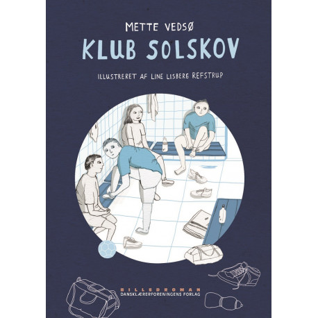 Klub Solskov: Billedroman
