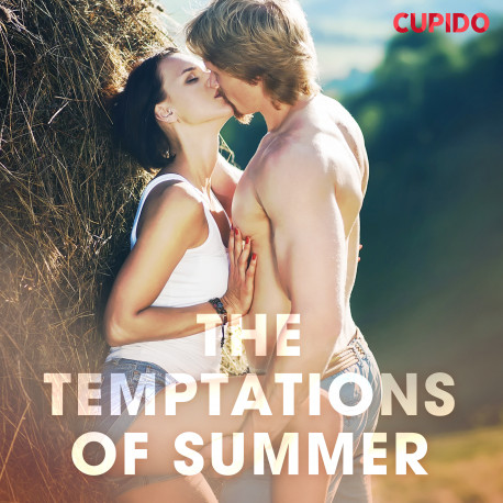 The Temptations of Summer