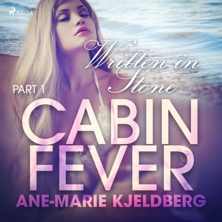 Cabin Fever 1: Written in Stone