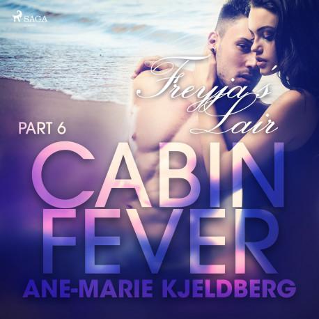 Cabin Fever 6: Freyja's Lair