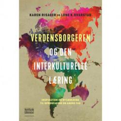 Verdensborgeren og den interkulturelle læring: Inspiration og nytænkning til sprogfagene og andre fag