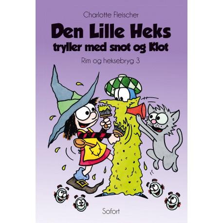 Den Lille Heks tryller med snot og Klot: Rim og heksebryg 3