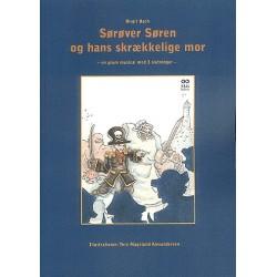 Sørøver Søren og hans skrækkelige mor: en grum musical med 3 afslutninger