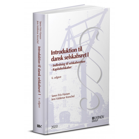 Introduktion til dansk selskabsret 1: Indledning til selskabsretten. Kapitalselskaber