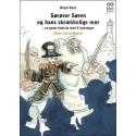 Sørøver Søren og hans skrækkelige mor: en grum historie med 3 slutninger - Den rå udgave