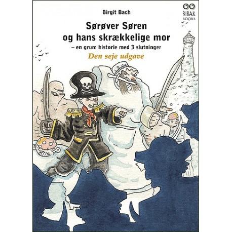 Sørøver Søren og hans skrækkelige mor: en grum historie med 3 slutninger - Den seje udgave