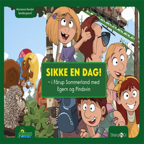 Sikke en dag: i Fårup Sommerland med Egern og Pindsvin