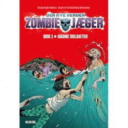 Zombie-jæger - Den nye verden 1: Rådne soldater