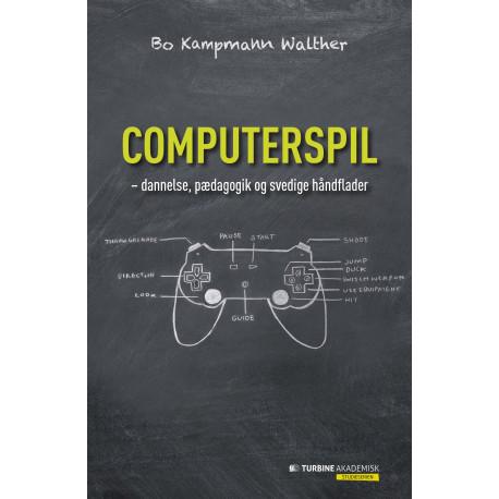 COMPUTERSPIL: Dannelse, pædagogik og svedige håndflader
