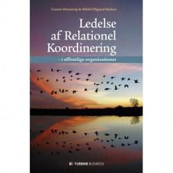 Ledelse af Relationel Koordinering: i offentlige organisationer