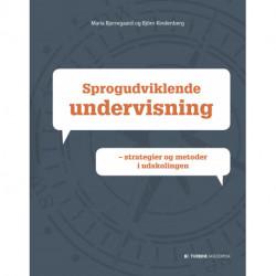 Sprogudviklende undervisning: strategier og metoder i udskolingen