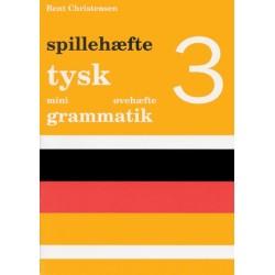 Tysk mini grammatik - Spillehæfte, Øvehæfte (Bind 3)