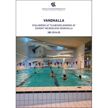 Vandhalla: Evaluering af tilgængeligheden i Egmont Højskolens Vandhalla