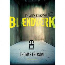 Blændværk: En Alex King thriller