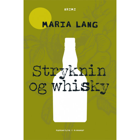 Stryknin og whiskey